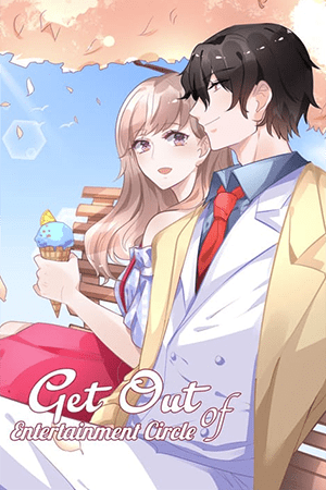 Get Out of Entertainment Circle Adult Webtoon Manhwa Cover